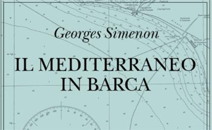 «Mediterraneo in barca»: lo sguardo di George Simenon dall'Isola d'Elba ad Hammamet