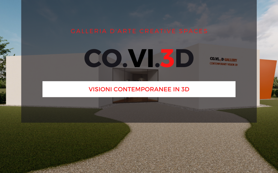 CO.VI.3D: dalla sigla del virus nasce una mostra di arte contemporanea in 3D