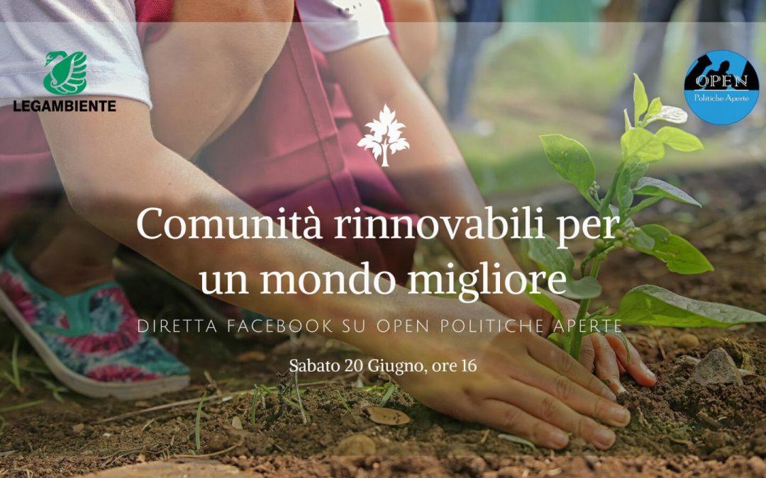 Comunità rinnovabili: ambiente e rigenerazione urbana per un mondo migliore