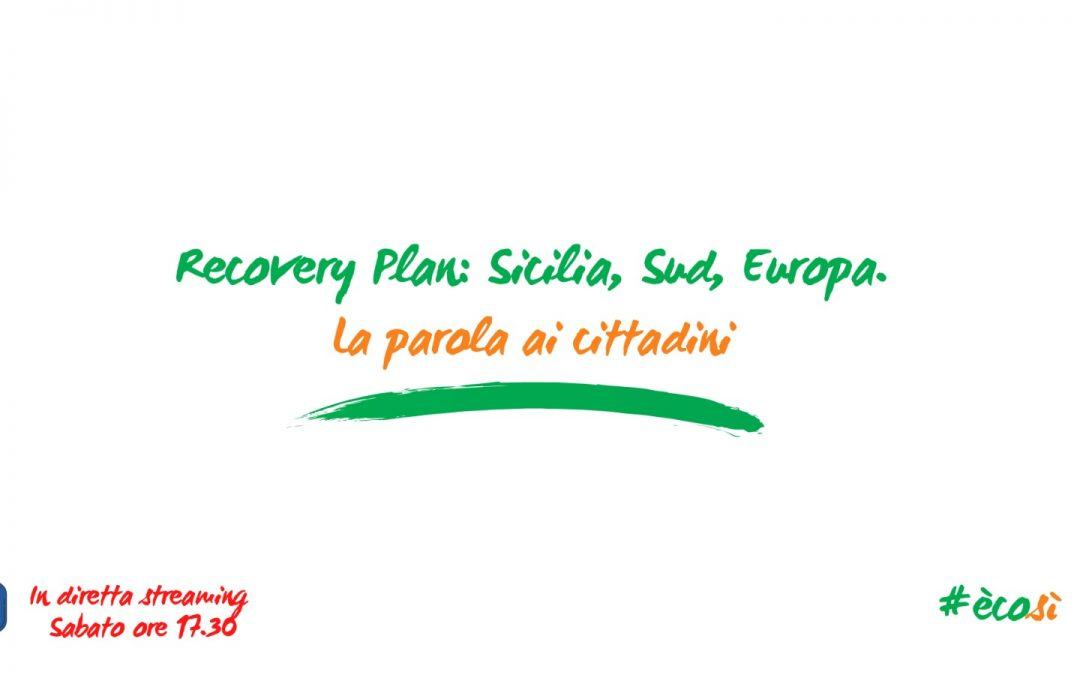 Recovery Plan: Sicilia, Sud ed Europa. La parola ai cittadini