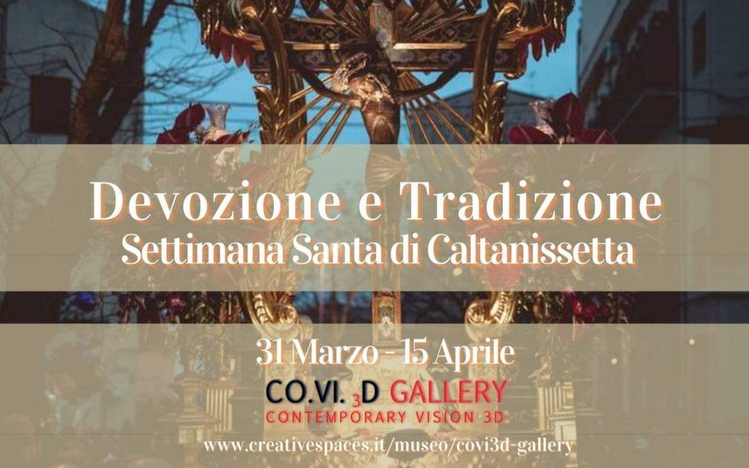 """Museo Virtuale """"COVI.3D Gallery"""": una mostra dedicata alla Settimana Santa"""