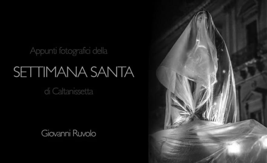 La straordinarietà della Settimana Santa di Caltanissetta in alcuni scatti inconsueti