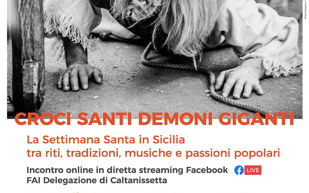 """FAI Caltanissetta: """"La Settimana Santa in Sicilia tra riti, tradizioni, musiche e passioni popolari"""""""