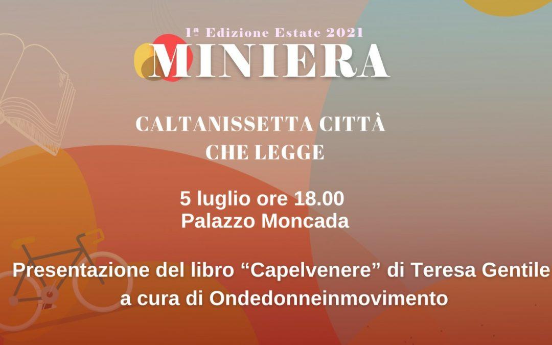 """""""Capelvenere"""": l'autobiografia di Teresa Gentile presentata al Palazzo Moncada da Onde donneinmovimento"""